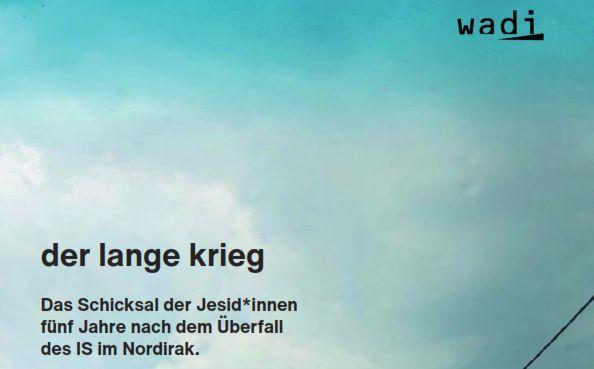 """Wadi Rundbrief Sommer 2019: """"Der langeKrieg"""""""
